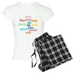 Love And Do As You Will Women's Light Pajamas