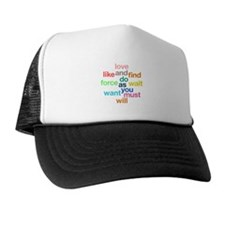 Love And Do As You Will Trucker Hat
