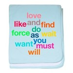 Love And Do As You Will baby blanket