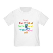 Love And Do As You Will Toddler T-Shirt