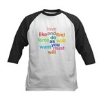 Love And Do As You Will Kids Baseball Jersey
