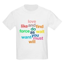 Love And Do As You Will Kids Light T-Shirt