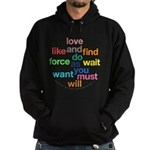 Love And Do As You Will Hoodie (dark)