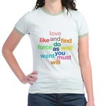 Love And Do As You Will Jr. Ringer T-Shirt