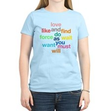 Love And Do As You Will Women's Light T-Shirt
