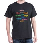 Love And Do As You Will Dark T-Shirt