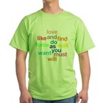 Love And Do As You Will Green T-Shirt