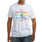 Love And Do As You Will Fitted T-Shirt