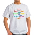 Love And Do As You Will Light T-Shirt