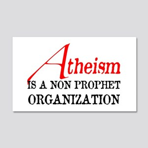 Atheism is a Non Prophet 22x14 Wall Peel