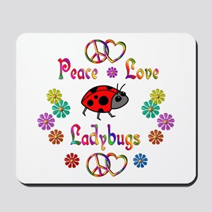 Peace Love Ladybugs Mousepad