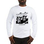 Get The Truck Fixed Already Long Sleeve T-Shirt