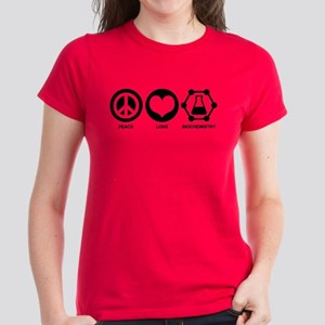 Peace Love Biochemistry Women's Dark T-Shirt