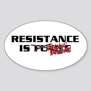 Resistance is Awesome Sticker (Oval)