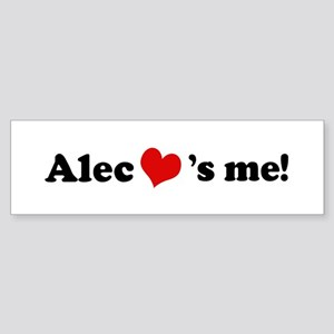 Alec loves me Bumper Sticker