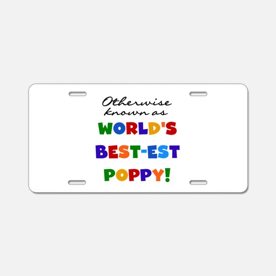 Otherwise Known Best Poppy Aluminum License Plate