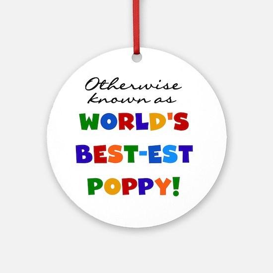Otherwise Known Best Poppy Ornament (Round)