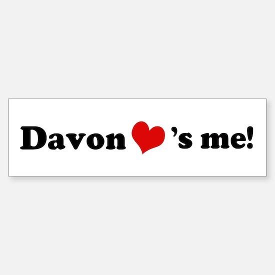Davon loves me Bumper Bumper Bumper Sticker