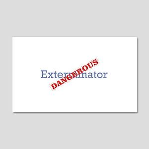 Exterminator / Dangerous 22x14 Wall Peel