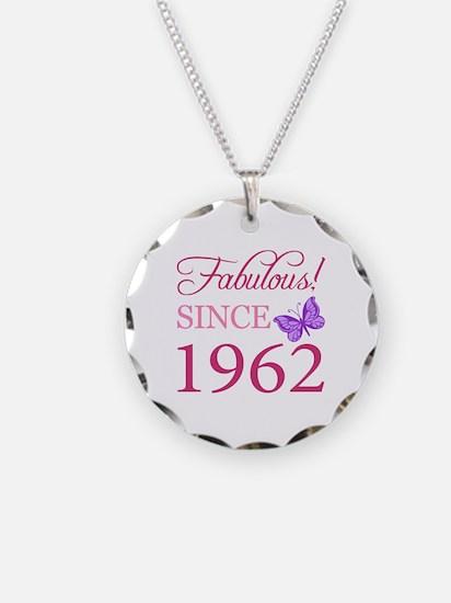 Fabulous Since 1962 Necklace