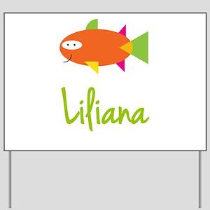Liliana is a Big Fish Yard Sign