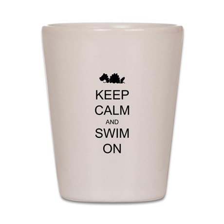 Keep Calm and Swim On Sea Monster Shot Glass