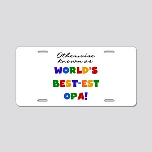 Otherwise Known Best Opa Aluminum License Plate