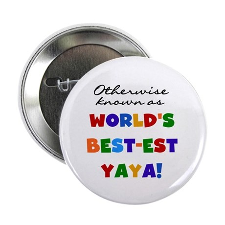 "Otherwise Known Best Yaya 2.25"" Button (10 pack)"