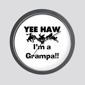 Yeehaw I'm a Grampa Wall Clock