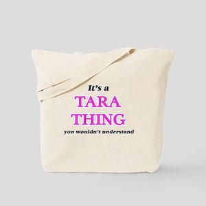 It's a Tara thing, you wouldn't u Tote Bag