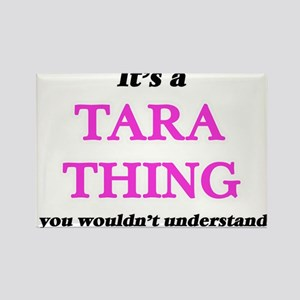 It's a Tara thing, you wouldn't un Magnets