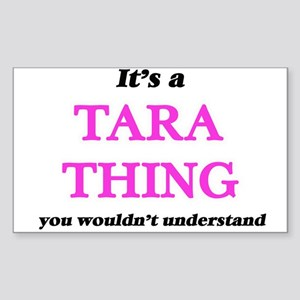 It's a Tara thing, you wouldn't un Sticker