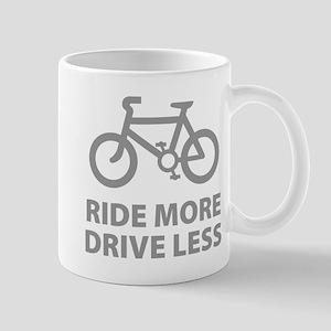 Ride more Drive less Mug