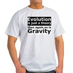 Evolution Is A Theory Like Gravity Light T-Shirt