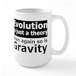 Evolution Is A Theory Like Gravity Large Mug