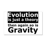 Evolution Is A Theory Like Gravity Car Magnet 20 x