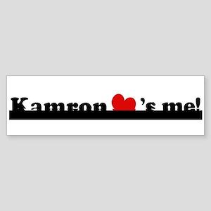 Kamron loves me Bumper Sticker