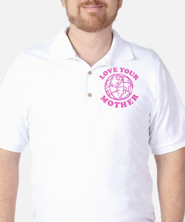 Love your Mother Golf Shirt