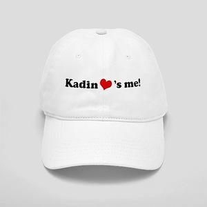 Kadin loves me Cap