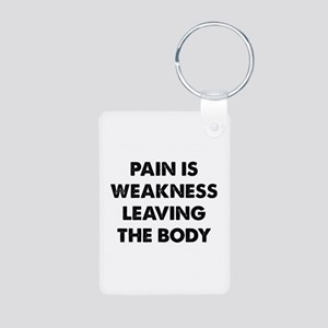 Pain is Weakness Leaving the Body Aluminum Photo K