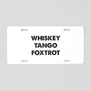 Wiskey Tango Foxtrot Aluminum License Plate