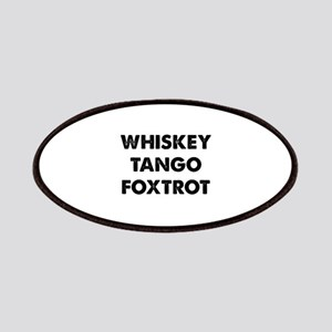 Wiskey Tango Foxtrot Patches
