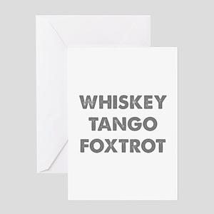 Wiskey Tango Foxtrot Greeting Card