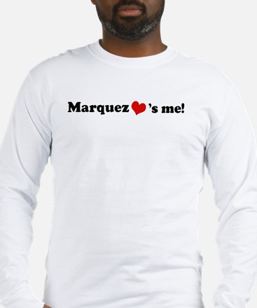 Marquez loves me Long Sleeve T-Shirt