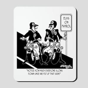 Elvis on Patrol Mousepad
