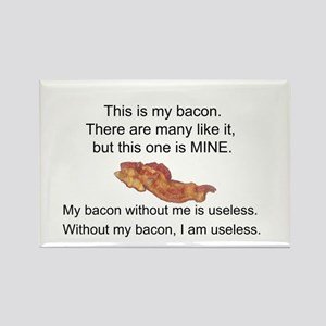 This bacon is MINE Rectangle Magnet