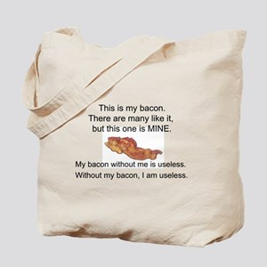 This bacon is MINE Tote Bag