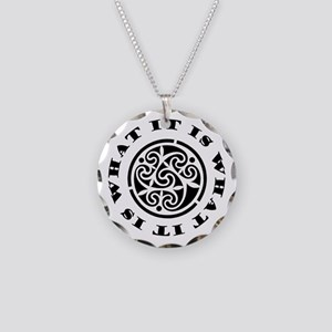 ItIsWhatItIs Necklace Circle Charm