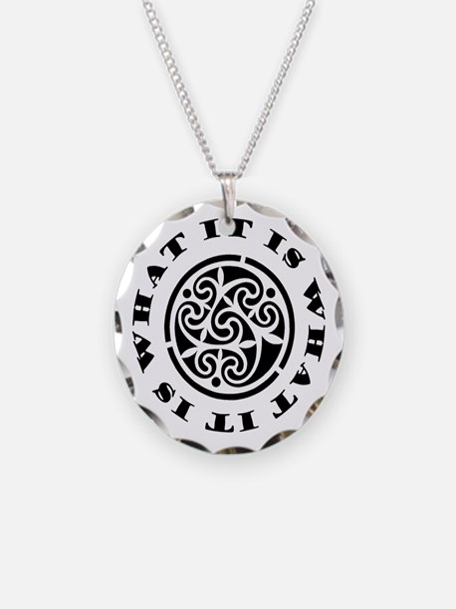 ItIsWhatItIs Necklace Circle Charm