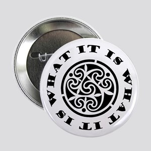 "ItIsWhatItIs 2.25"" Button"